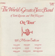 The World's Greatest Jazzband Of Yank Lawson And Bob Haggart - On Tour