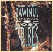 The Zawinul Syndicate - Lost Tribes