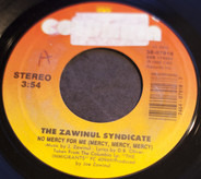 The Zawinul Syndicate - No Mercy For Me (Mercy, Mercy, Mercy) / King Hip