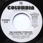 The Zawinul Syndicate - No Mercy For Me (Mercy, Mercy, Mercy)