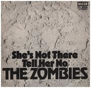 The Zombies - She's Not There / Tell Her No
