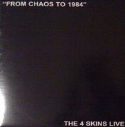 The 4 Skins - From Chaos To 1984 (The 4 Skins Live)