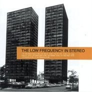 The Low Frequency in Stereo - The Low Frequency in Stereo