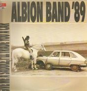 The Albion Band - Give Me A Saddle, I'll Trade You A Car