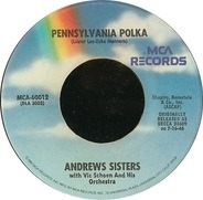 The Andrews Sisters - Beer Barrel Polka (Roll Out The Barrel) / Pennsylvania Polka