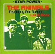 The Animals Featuring Eric Burdon - Let It Rock
