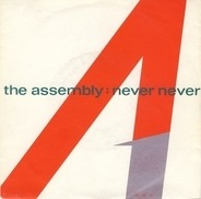 The Assembly - Never Never - Stop / Start