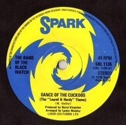The Band Of The Black Watch - Dance Of The Cuckoos / Caribbean Honeymoon