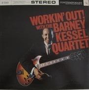 The Barney Kessel Quartet - Workin' Out