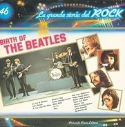 The Beatles - Birth Of The Beatles