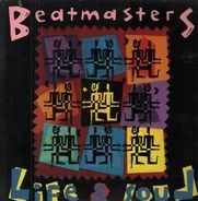 The Beatmasters - Life & Soul