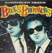 Blues Brothers - Everybody Needs Blues Brothers