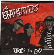 The Bratbeaters - Time To Go