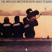 The Brecker Brothers Band - Back To Back