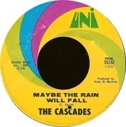 The Cascades - Maybe The Rain Will Fall