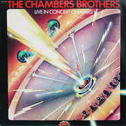 The Chambers Brothers - Live in Concert on Mars