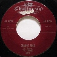 The Champs - Chariot Rock