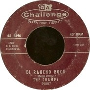 The Champs - El Rancho Rock / Midnighter