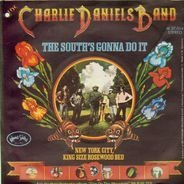 The Charlie Daniels Band - The South's Gonna Do It