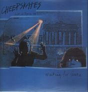 The Cheepskates - Waiting For Ünta (Live In Berlin '88)