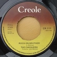 The Chequers - Rock On Brother