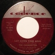 The Chordettes - Lay Down Your Arms / Teen Age Goodnight