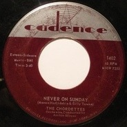 The Chordettes - Never On Sunday / Faraway Star