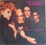 The Cramps - Songs the Lord Taught Us