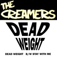 The Creamers - Dead Weight