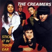 The Creamers - Stick It in Your Ear
