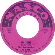 The Crescendos - Oh Julie / My Little Girl