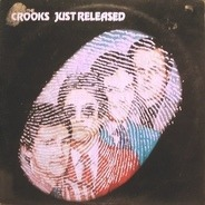 The Crooks - Just Released