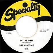 The Crystals - In The Deep / Love You So