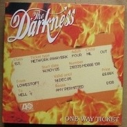The Darkness - One Way Ticket