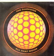 The Darkside - All That Noise