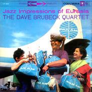 The Dave Brubeck Quartet - Jazz Impressions of Eurasia