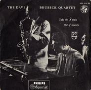 The Dave Brubeck Quartet - Take The 'A' Train / Out Of Nowhere