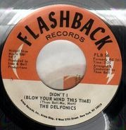 The Delfonics - Didn't I (Blow Your Mind This Time) / Down Is Up, Up Is Down