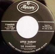 The Diamonds - Little Darlin' / Faithful And True