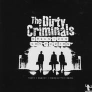 The Dirty Criminals - Organized Confuzion