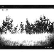 The Dodos - No Color