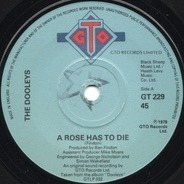 The Dooleys - A Rose Has To Die
