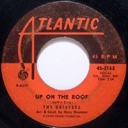 The Drifters - Up On The Roof / Another Night With The Boys