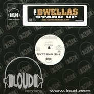 The Dwellas - stand up