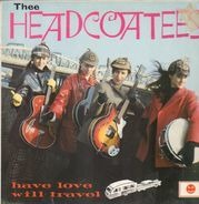Thee Headcoatees - Have Love - Will Travel