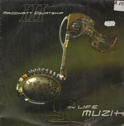Thee Maddkatt Courtship - My Life Muzik