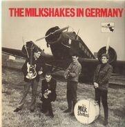 Thee Milkshakes - The Milkshakes In Germany