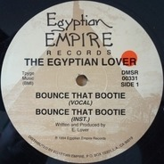 The Egyptian Lover, Egyptian Lover - Bounce That Bootie