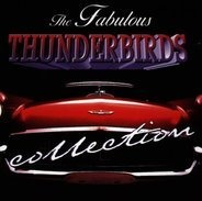 the Fabulous Thunderbirds - Collection