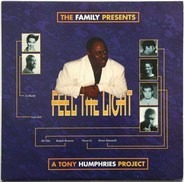 The Family Pres. A Tony Humphries Project - Feel The Light